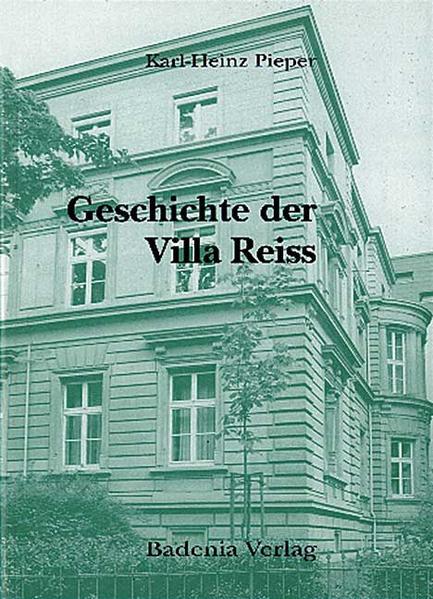 Geschichte der Villa Reiss 1886-1997 - Coverbild