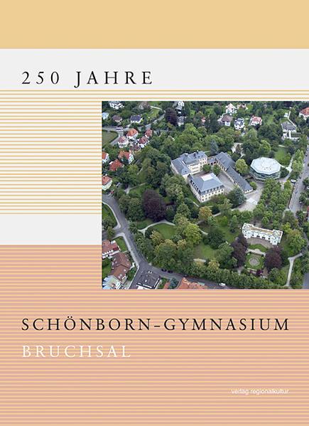 250 Jahre Schönborn-Gymnasium Bruchsal - Coverbild