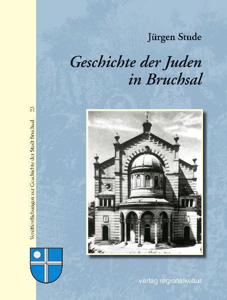 Geschichte der Juden in Bruchsal - Coverbild