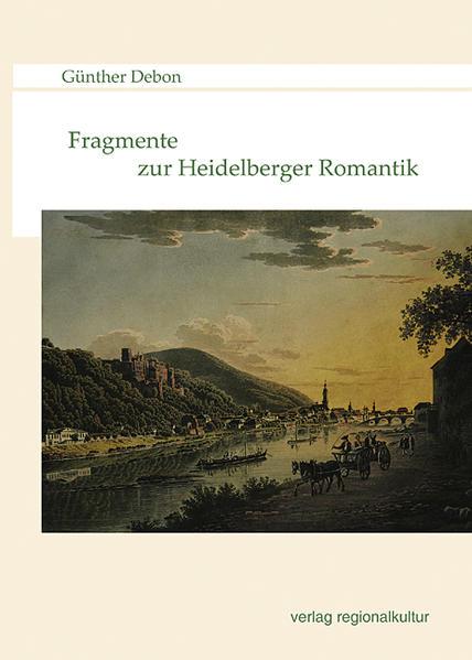 Fragmente zur Heidelberger Romantik - Coverbild