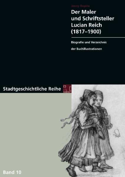 Der Maler und Schriftsteller Lucian Reich (1817-1900) - Coverbild