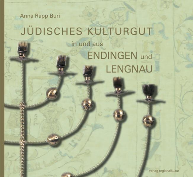 Jüdisches Kulturgut in und aus Endingen und Lengnau - Coverbild