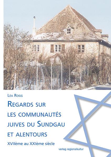 Regards sur les communautés juives du Sundgau et alentours - Coverbild