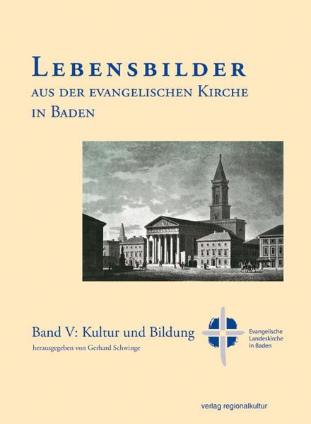 Lebensbilder aus der Evangelischen Kirche in Baden im 19. und 20. Jahrhundert - Coverbild