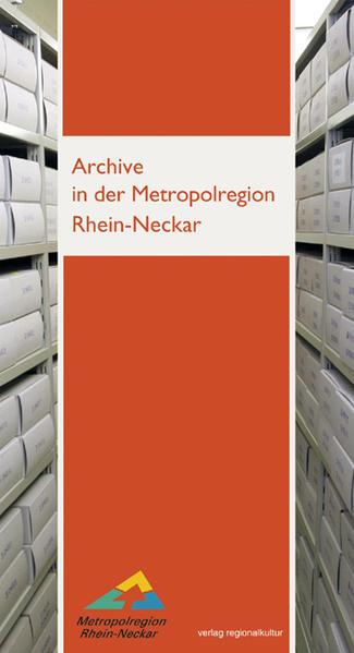 Archive in der Metropolregion Rhein-Neckar - Coverbild