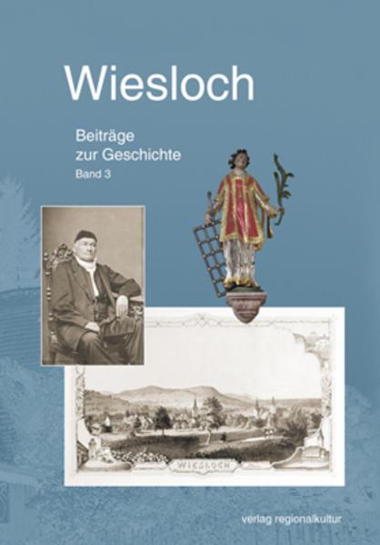 Wiesloch. Beiträge zur Geschichte. Band 3 - Coverbild
