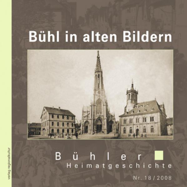 Bühl in alten Bildern - Coverbild