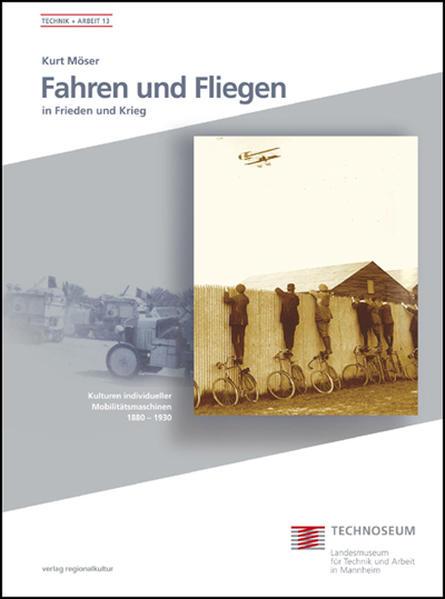 Fahren und Fliegen in Frieden und Krieg - Coverbild