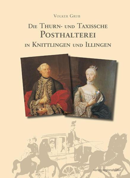 Die Thurn- und Taxissche Posthalterei in Knittlingen und Illingen - Coverbild