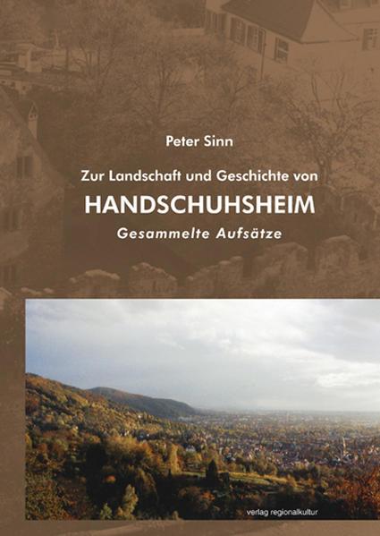 Zur Landschaft und Geschichte von Heidelberg-Handschuhsheim - Coverbild