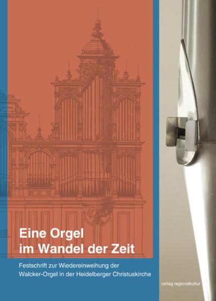 Eine Orgel im Wandel der Zeit - Coverbild