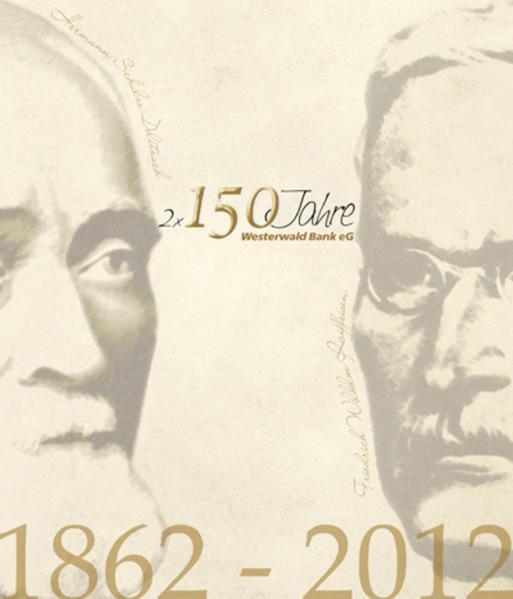 Zwei mal 150 Jahre – Westerwald Bank eG - Coverbild