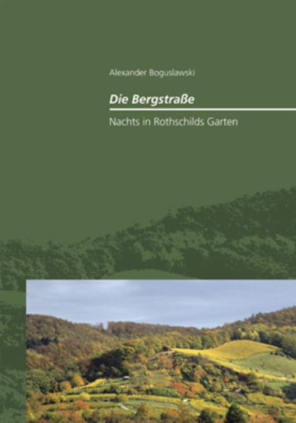 Die Bergstraße – Nachts in Rothschilds Garten - Coverbild