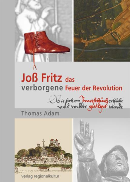 Joß Fritz – das verborgene Feuer der Revolution - Coverbild