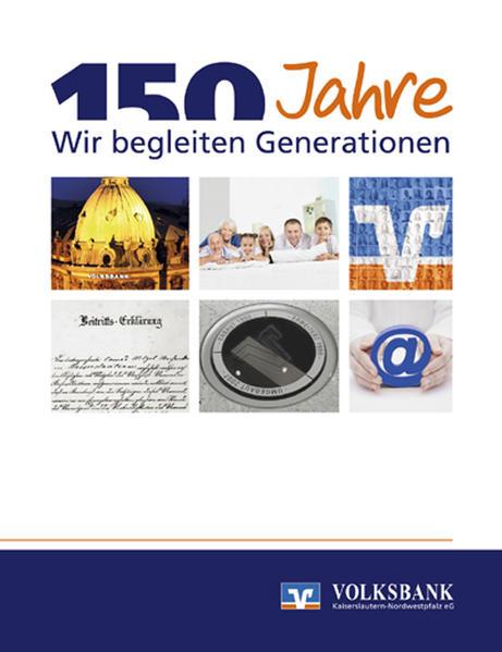 150 Jahre Volksbank Kaiserslautern-Nordwestpfalz eG - Coverbild