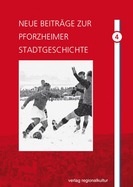 Neue Beiträge zur Pforzheimer Stadtgeschichte. Band 4 - Coverbild