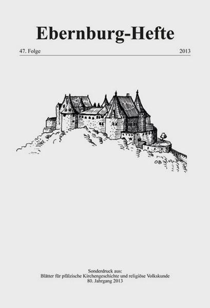 Ebernburg-Hefte – 47. Folge, 2013 - Coverbild