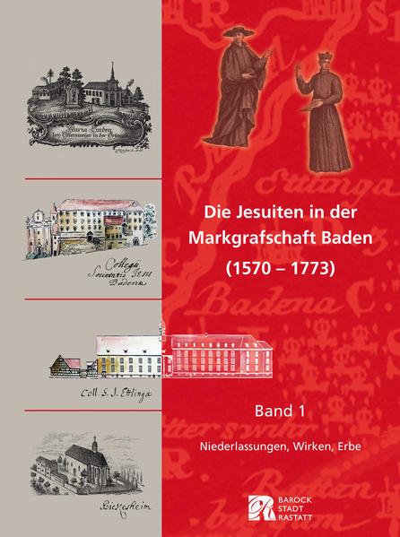 Die Jesuiten in der Markgrafschaft Baden (1570-1773) - Coverbild