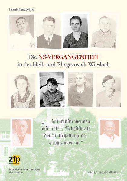 Die NS-Vergangenheit in der Heil- und Pflegeanstalt Wiesloch - Coverbild