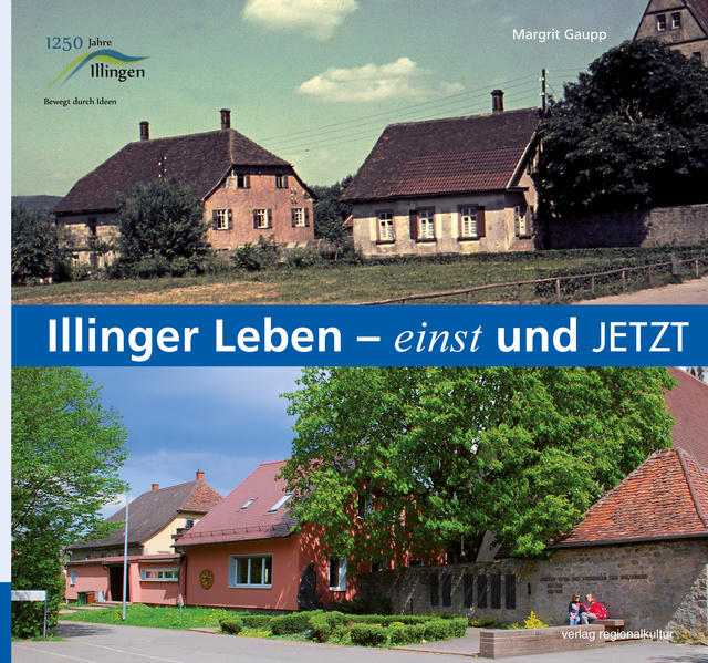 Illinger Leben – einst und jetzt - Coverbild
