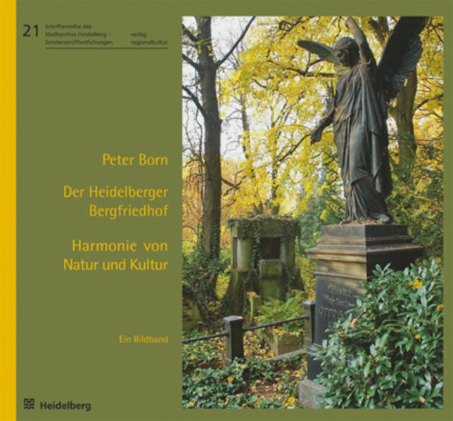 Der Heidelberger Bergfriedhof – Harmonie von Natur und Kultur - Coverbild