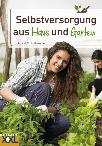 Kostenloser Download Selbstversorgung aus Haus und Garten Epub