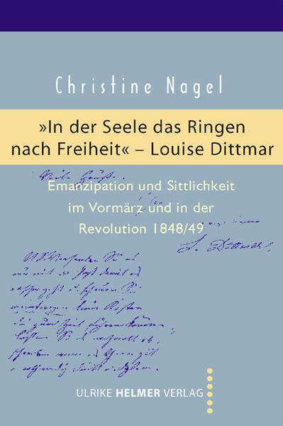 'In der Seele das Ringen nach Freiheit' – Louise Dittmar - Coverbild