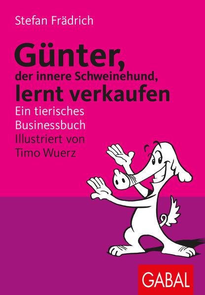 Günter, der innere Schweinehund, lernt verkaufen PDF Download