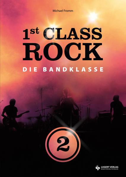 1st Class Rock 2 (Schülerband mit Audio-CD) - Coverbild