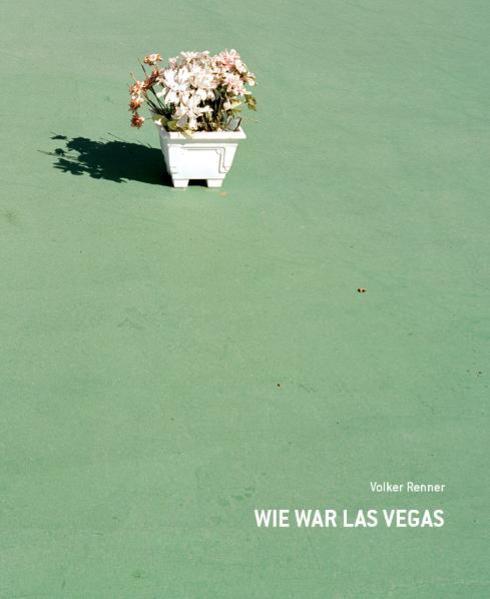 Volker Renner - Wie war Las Vegas - Coverbild