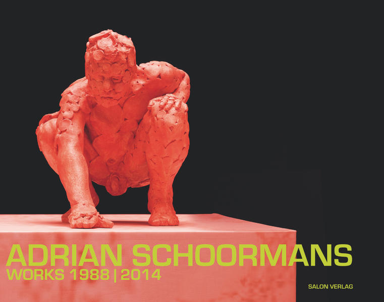 Adrian Schoormans, Works 1988 - 2014 - Coverbild