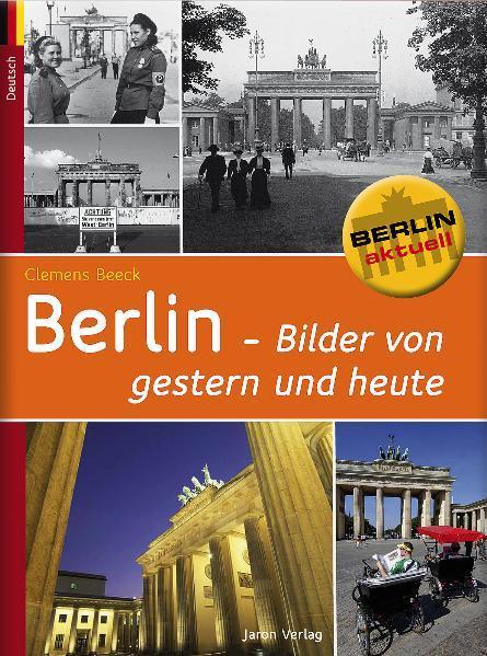 Berlin - Bilder von gestern und heute - Coverbild
