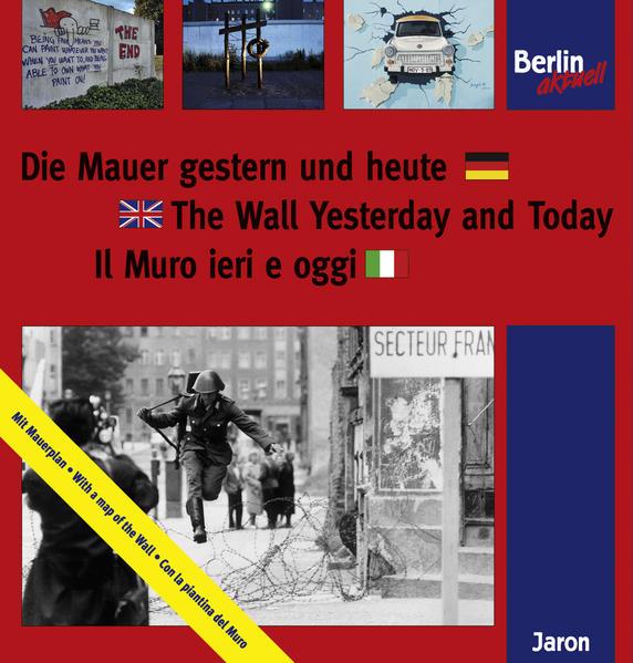 Die Mauer gestern und heute Epub Kostenloser Download