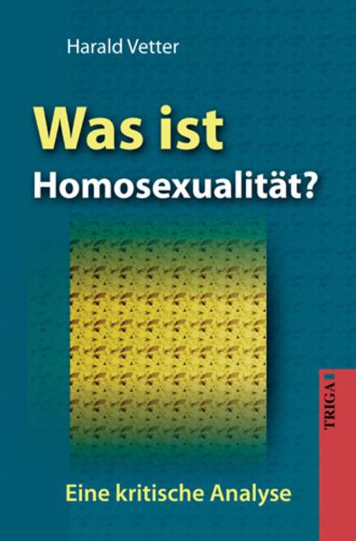 Was ist Homosexualität? - Coverbild