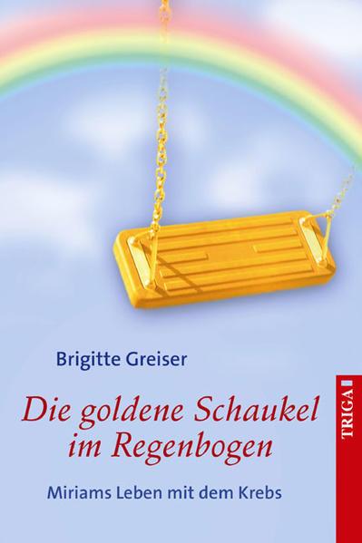 Die goldene Schaukel im Regenbogen - Coverbild
