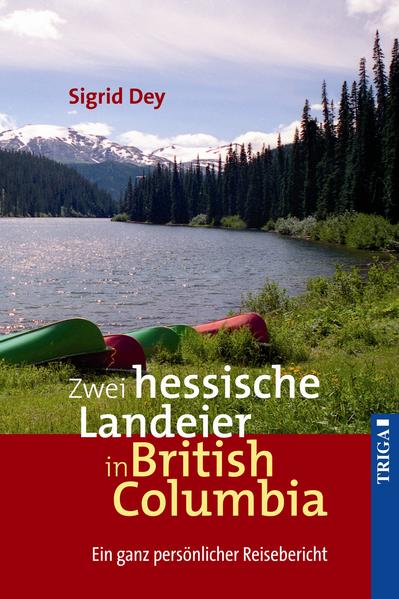 Zwei hessische Landeier in British Columbia - Coverbild