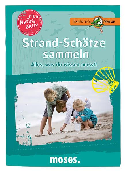 Natur Aktiv - Strand-Schätze sammeln - Kostenloser Download Von PDF Epub