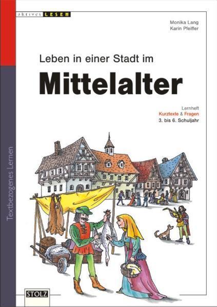 Mittelalter - so lebten sie in der Stadt - Coverbild