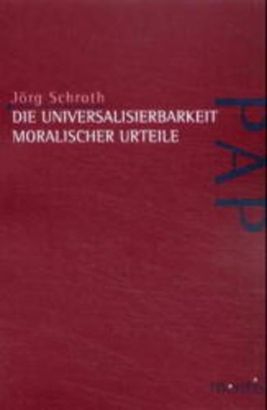 Die Universalisierbarkeit moralischer Urteile - Coverbild