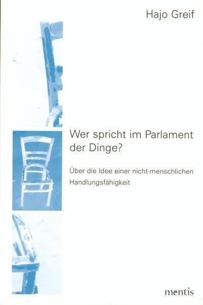 Wer spricht im Parlament der Dinge? - Coverbild