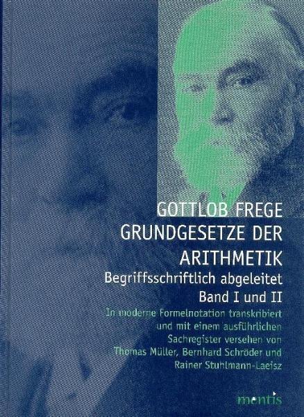 Grundgesetze der Arithmetik - Begriffsschriftlich abgeleitet - Coverbild