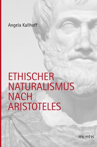 Ethischer Naturalismus nach Aristoteles - Coverbild