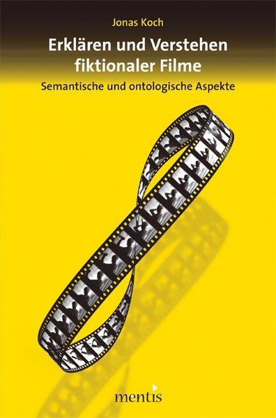 Erklären und Verstehen fiktionaler Filme - Coverbild