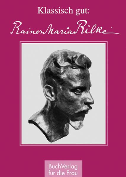 Klassisch gut: Rainer Maria Rilke - Coverbild