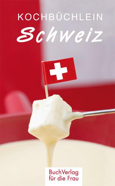 Kostenloses Epub-Buch Kochbüchlein Schweiz