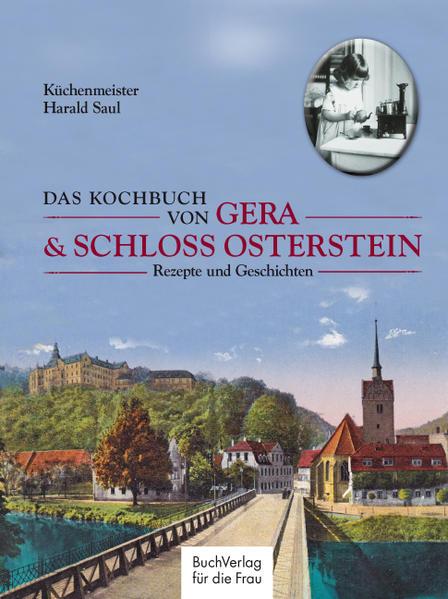 Das Kochbuch von Gera & Schloss Osterstein - Coverbild