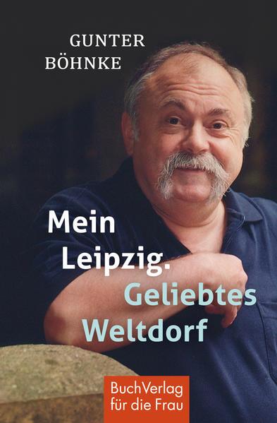 Mein Leipzig. Geliebtes Weltdorf - Coverbild