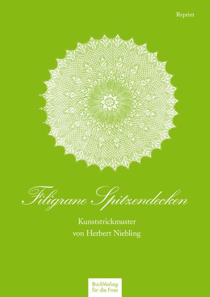 Filigrane Spitzendecken von Buchverlag für die Frau PDF Download
