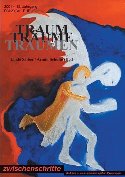 Traum Träume Träumen Zeitschrift Zwischenschritte 1/2001 - Coverbild