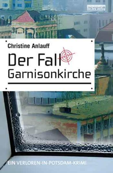 Der Fall Garnisonkirche - Coverbild